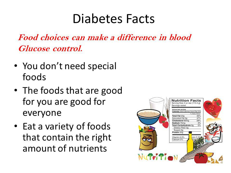 Diabetes Facts You don't need special foods
