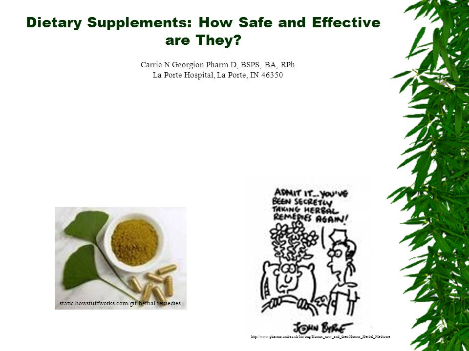 Dietary Supplements: How Safe and Effective are They