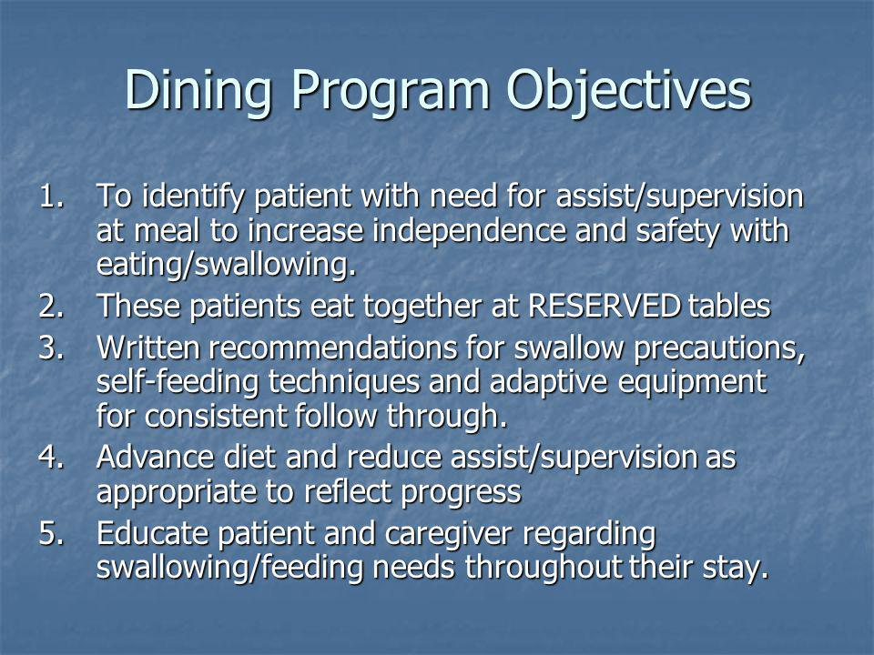 Dining Program Objectives