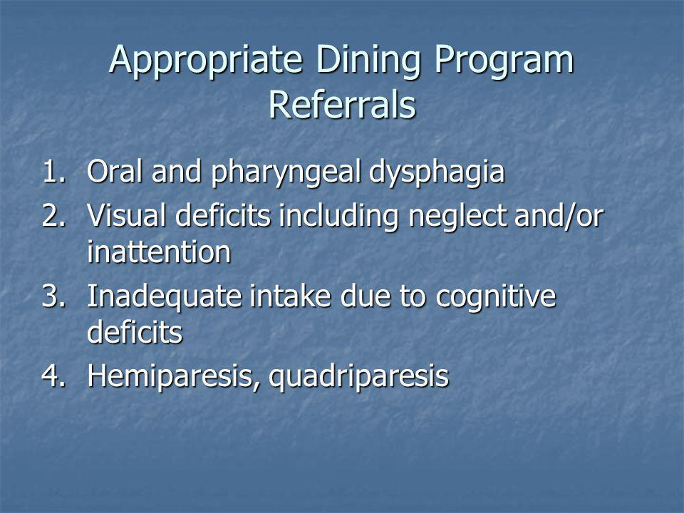 Appropriate Dining Program Referrals