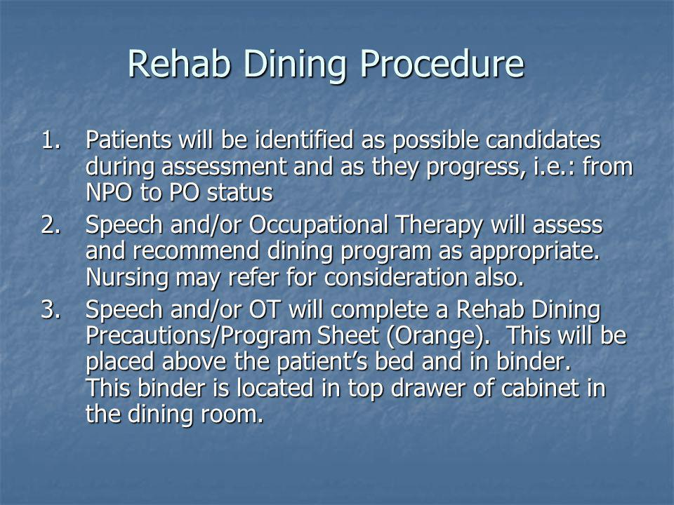 Rehab Dining Procedure