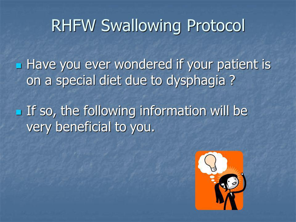 RHFW Swallowing Protocol