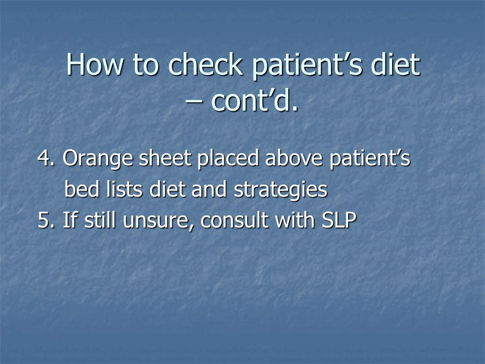 How to check patient's diet – cont'd.