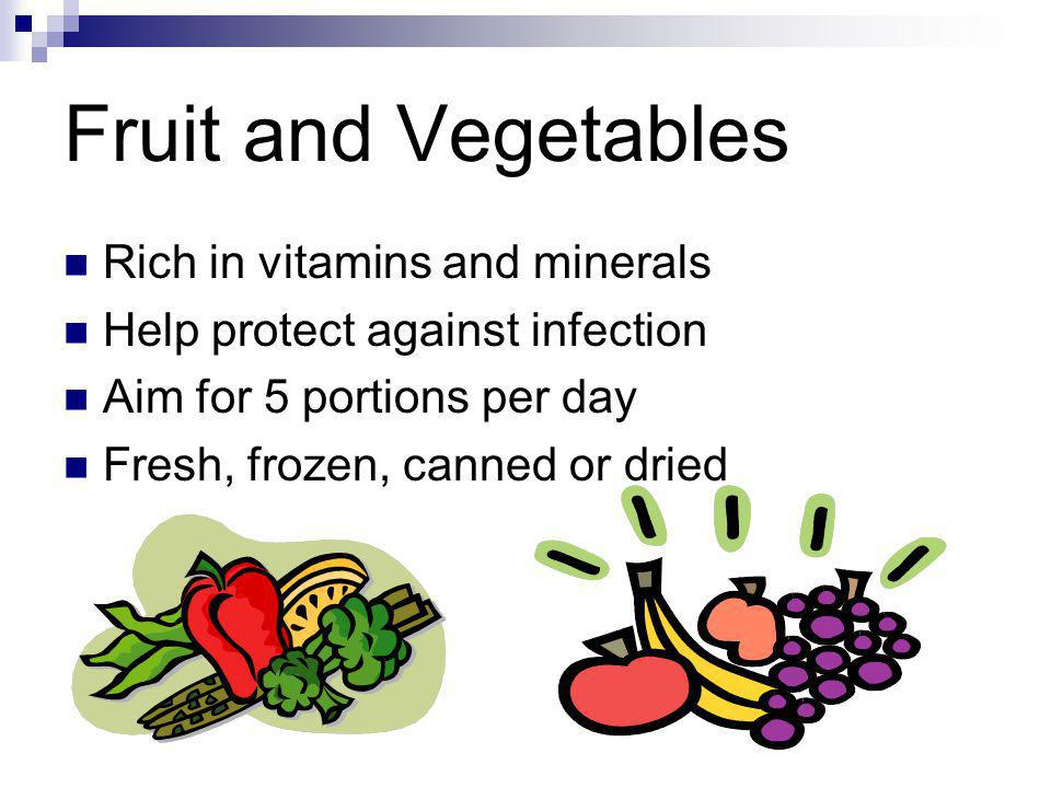 Fruit and Vegetables Rich in vitamins and minerals