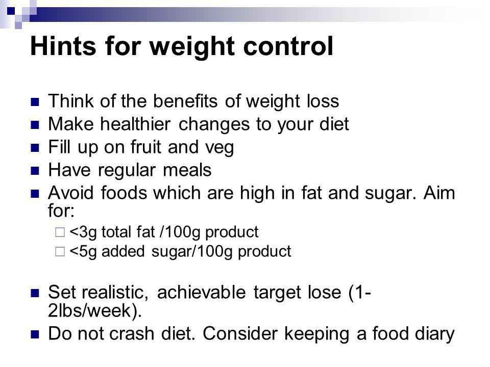 Hints for weight control