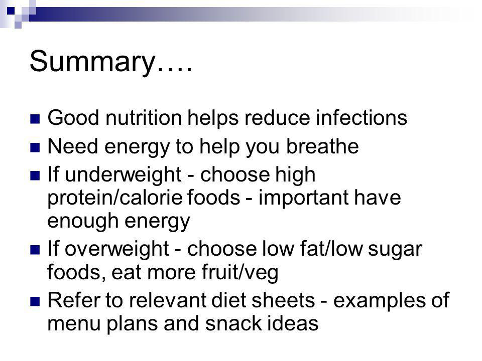Summary…. Good nutrition helps reduce infections