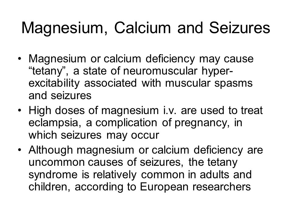 Magnesium, Calcium and Seizures