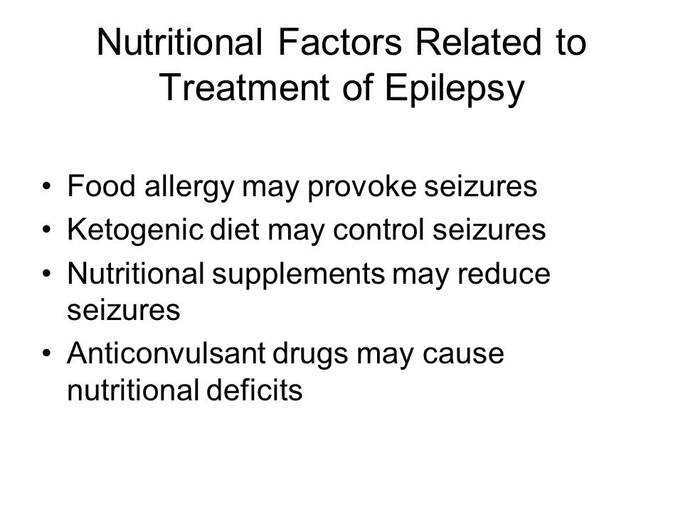 Nutritional Factors Related to Treatment of Epilepsy