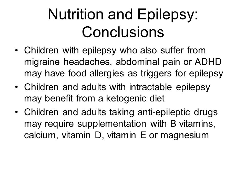 Nutrition and Epilepsy: Conclusions