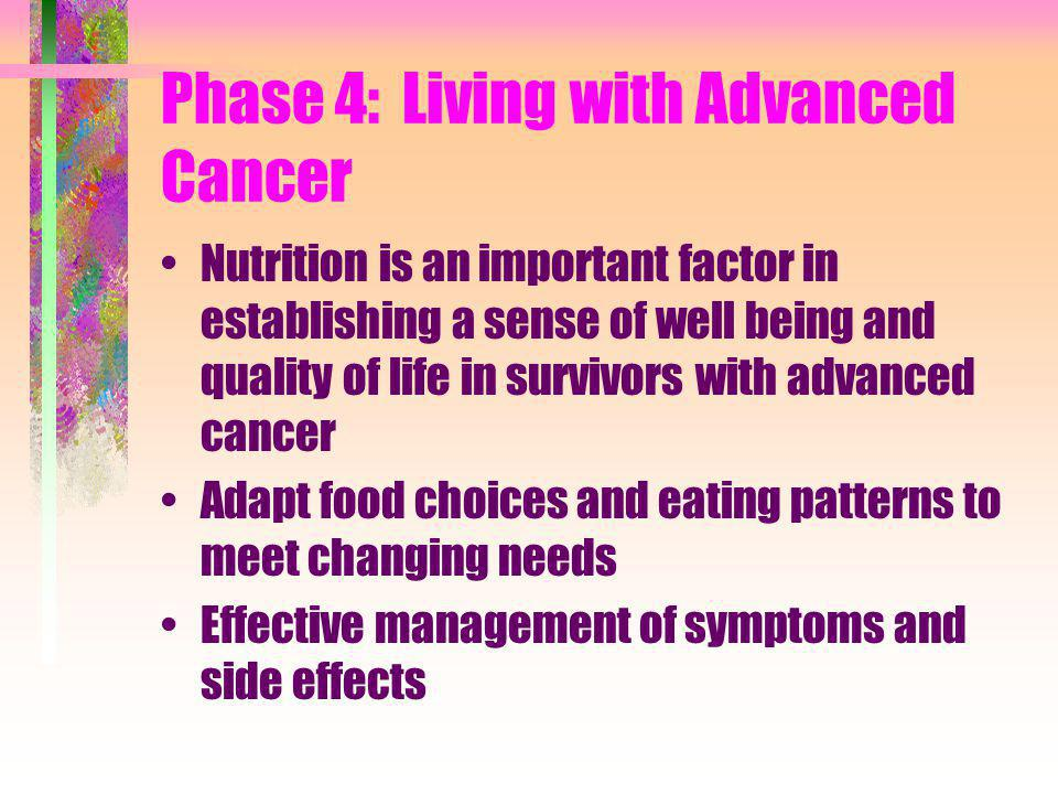 Phase 4: Living with Advanced Cancer