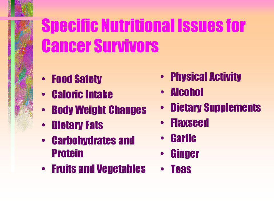 Specific Nutritional Issues for Cancer Survivors