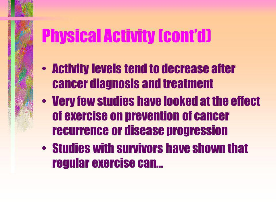 Physical Activity (cont'd)