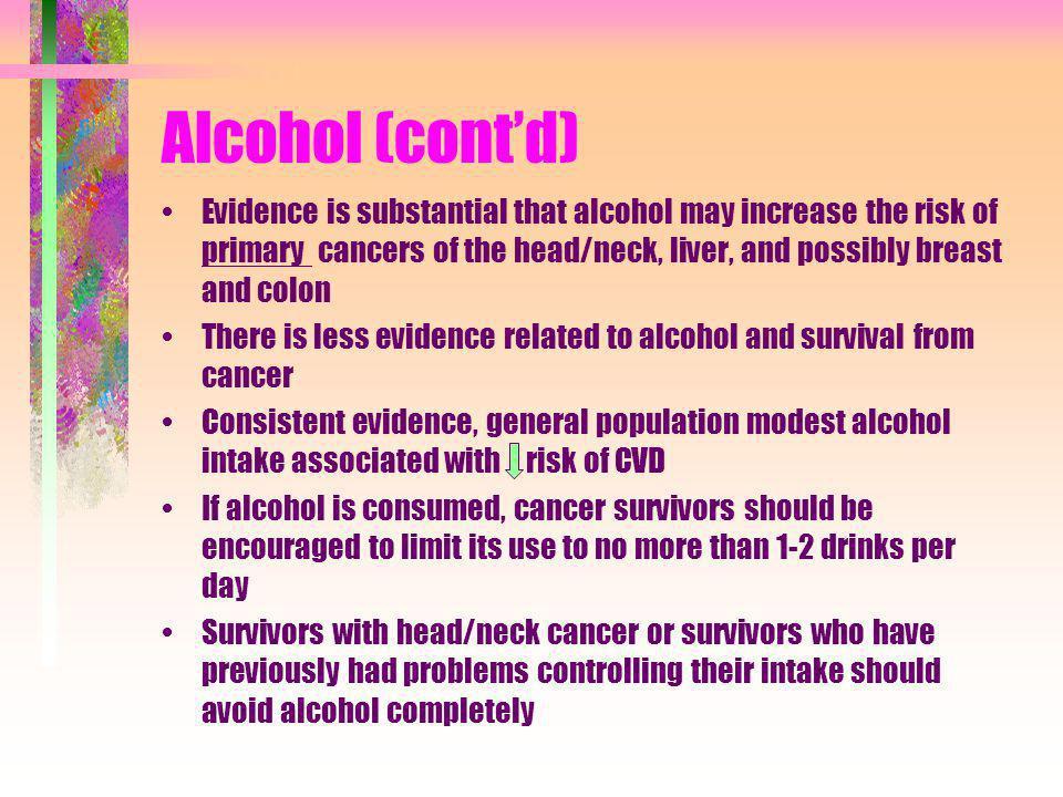 Alcohol (cont'd)