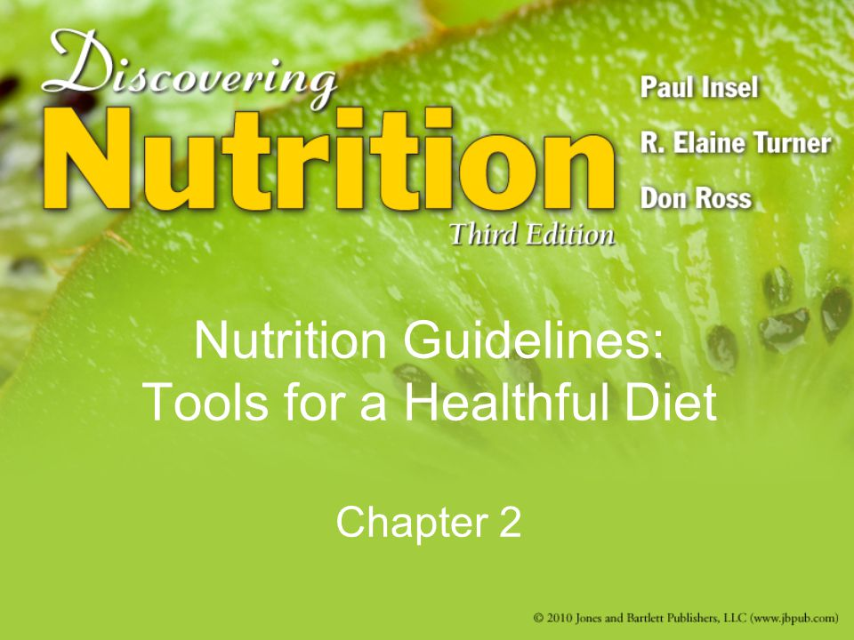 Nutrition Guidelines: Tools for a Healthful Diet Chapter 2