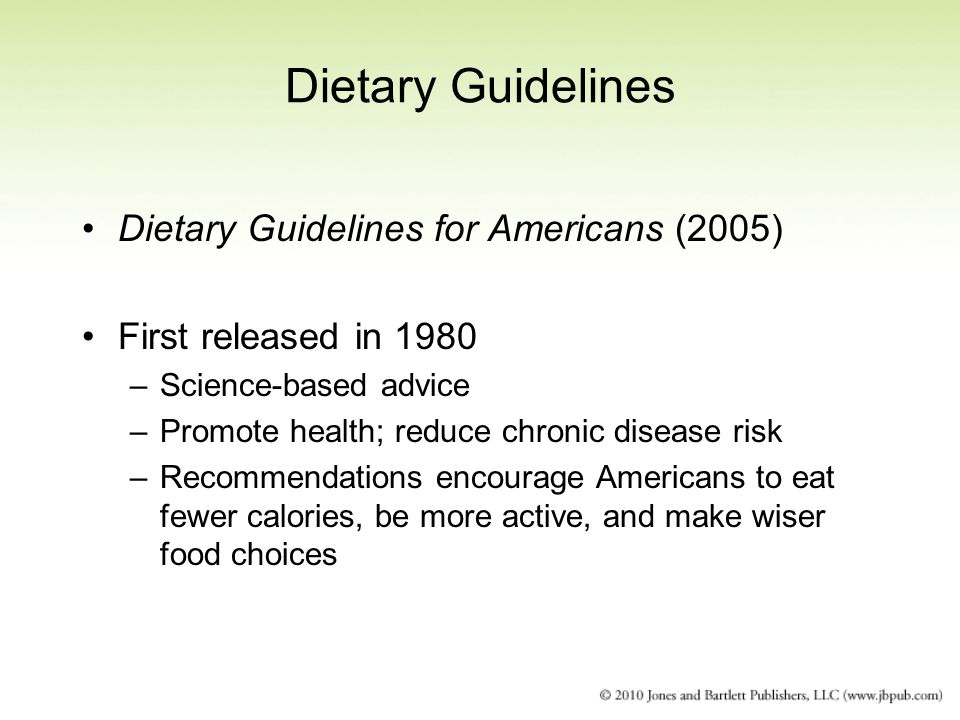 Dietary Guidelines Dietary Guidelines for Americans (2005)