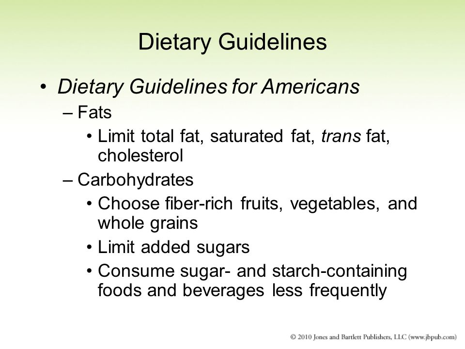 Dietary Guidelines Dietary Guidelines for Americans Fats
