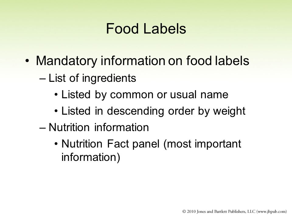Food Labels Mandatory information on food labels List of ingredients
