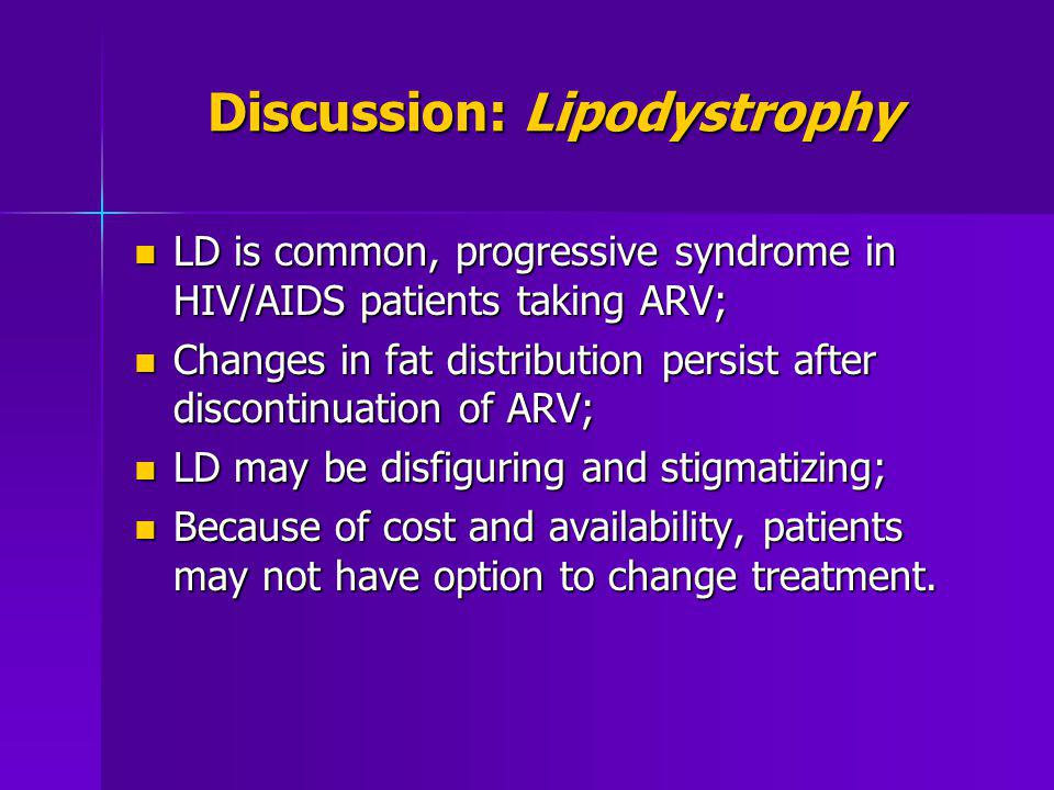 Discussion: Lipodystrophy