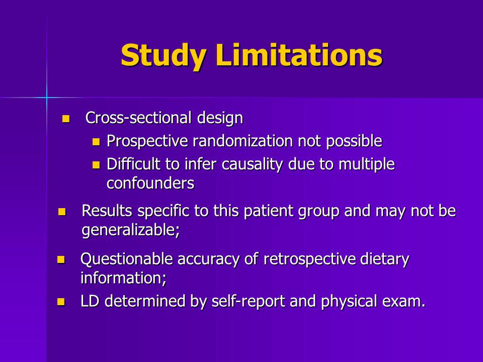 Study Limitations Cross-sectional design