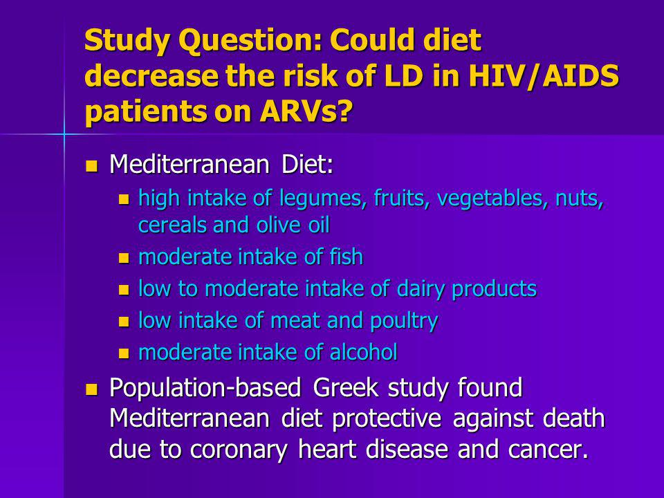 Study Question: Could diet decrease the risk of LD in HIV/AIDS patients on ARVs