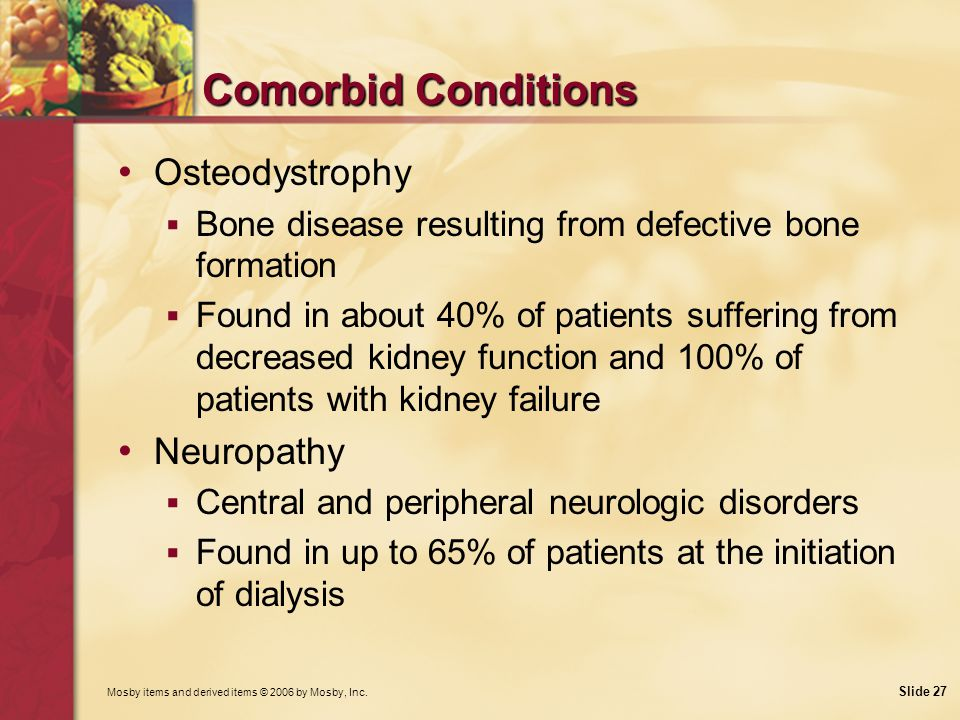 Comorbid Conditions Osteodystrophy Neuropathy