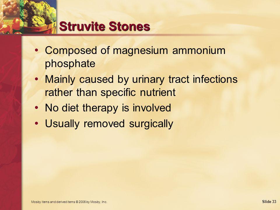 Struvite Stones Composed of magnesium ammonium phosphate