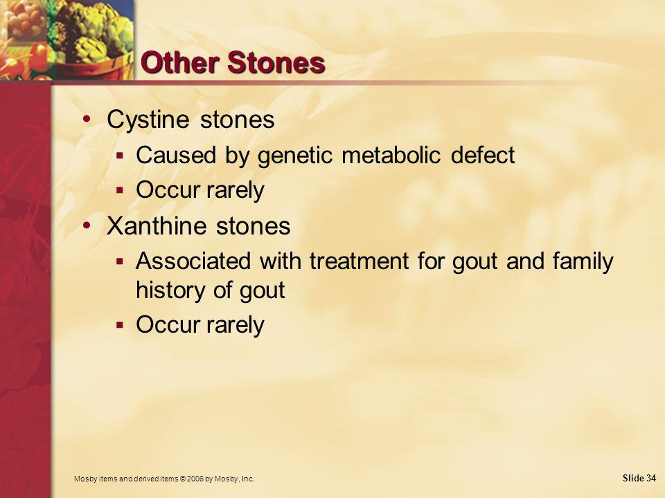 Other Stones Cystine stones Xanthine stones