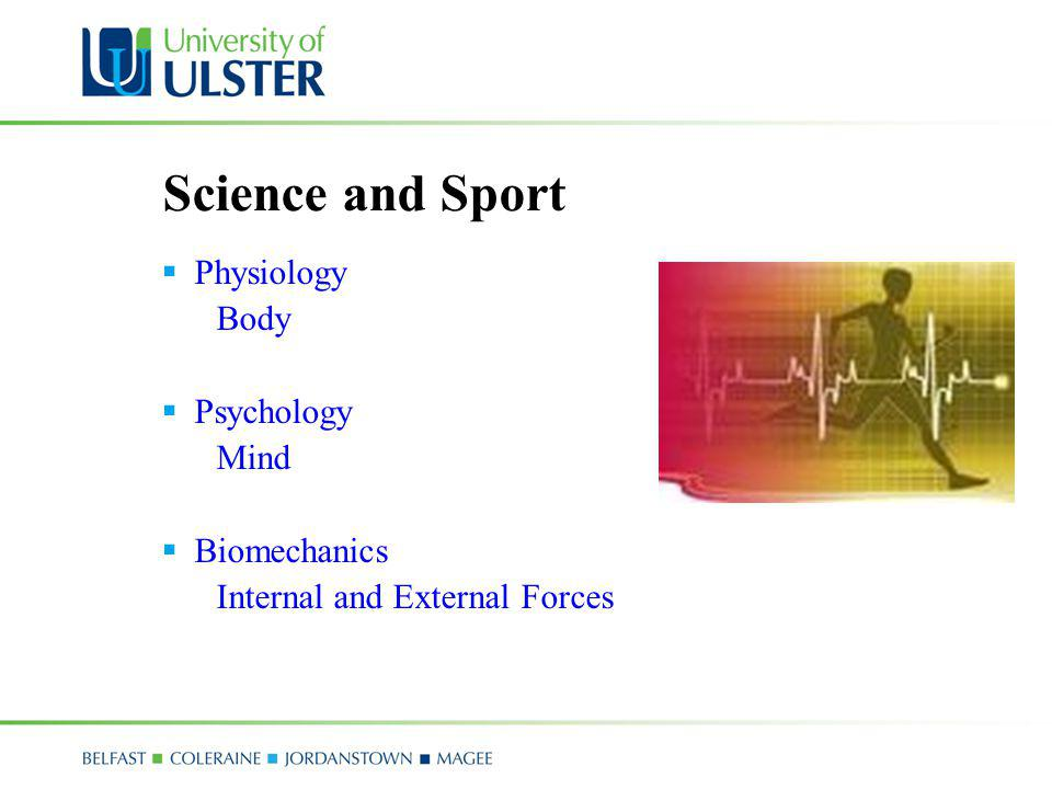 Science and Sport Physiology Body Psychology Mind Biomechanics