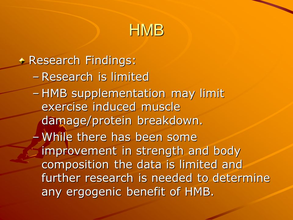 HMB Research Findings: Research is limited