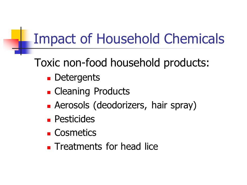 Impact of Household Chemicals