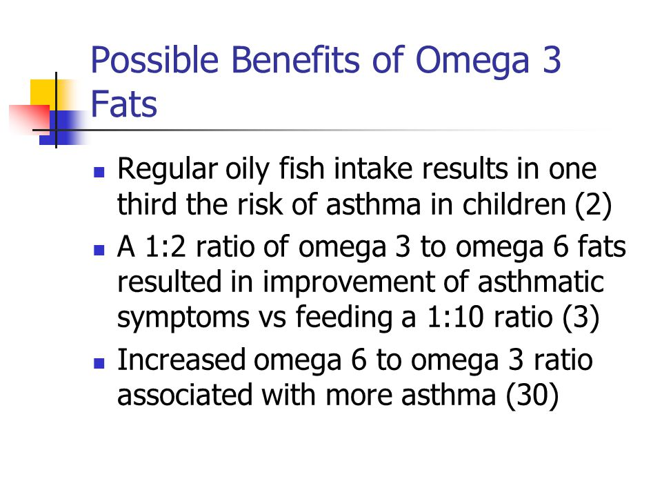 Possible Benefits of Omega 3 Fats