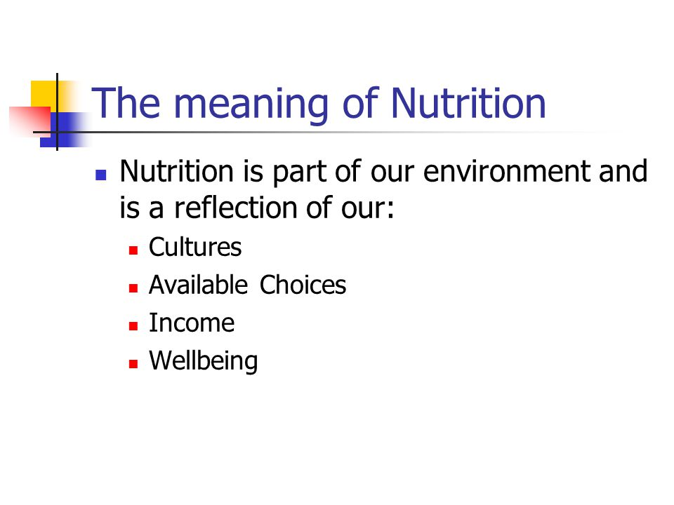 The meaning of Nutrition