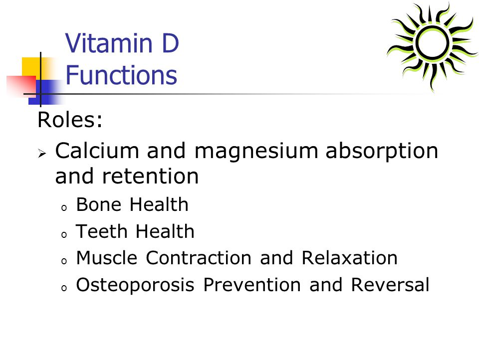 Vitamin D Functions Roles: