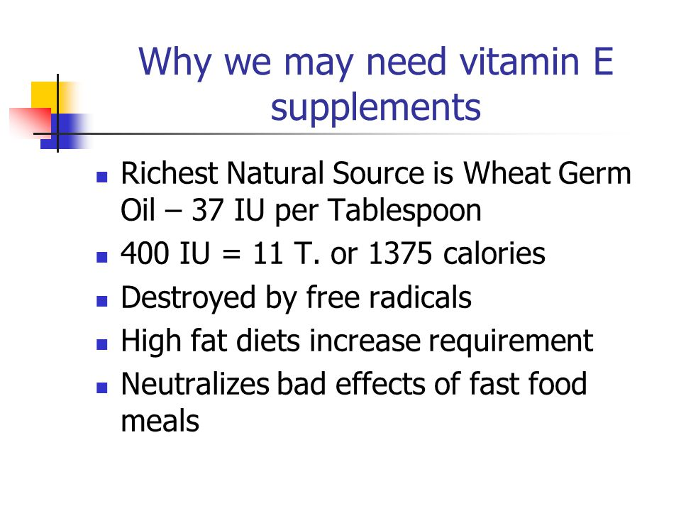 Why we may need vitamin E supplements