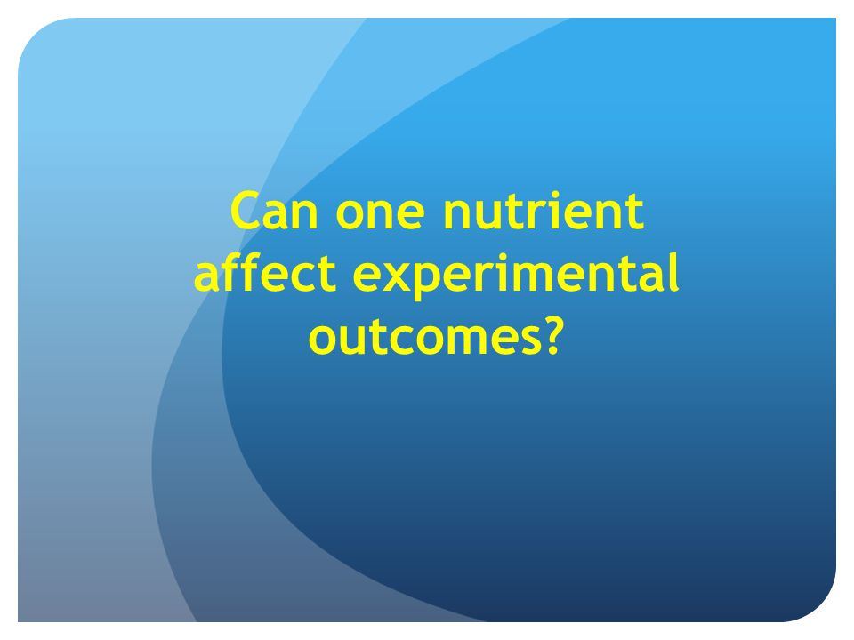 Can one nutrient affect experimental outcomes