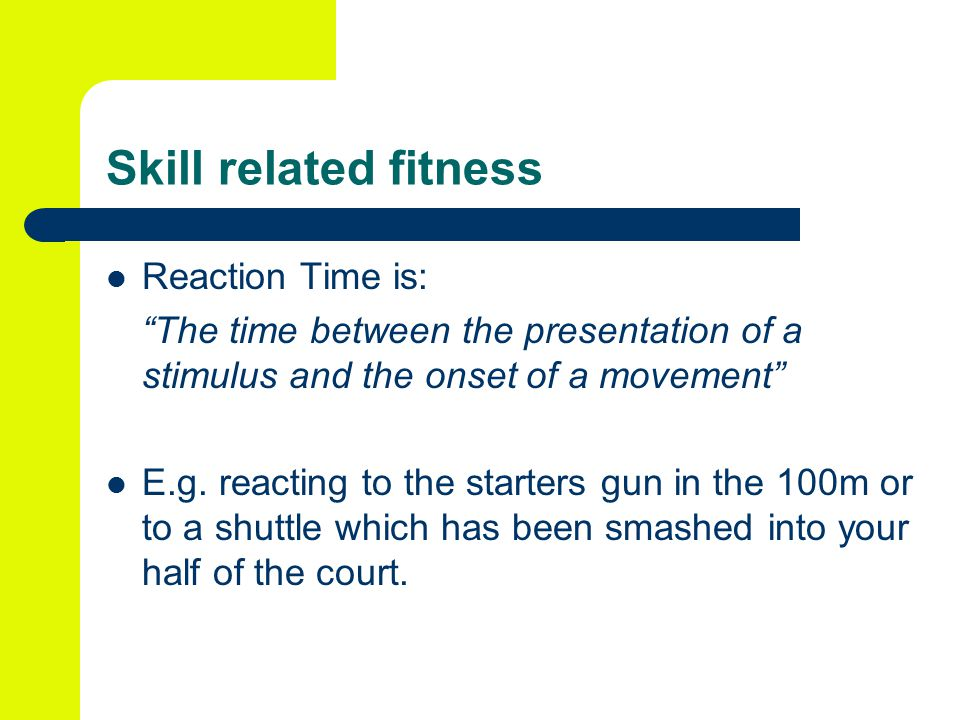 Skill related fitness Reaction Time is: