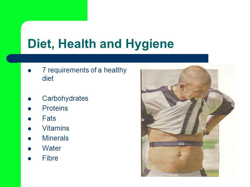 Diet, Health and Hygiene