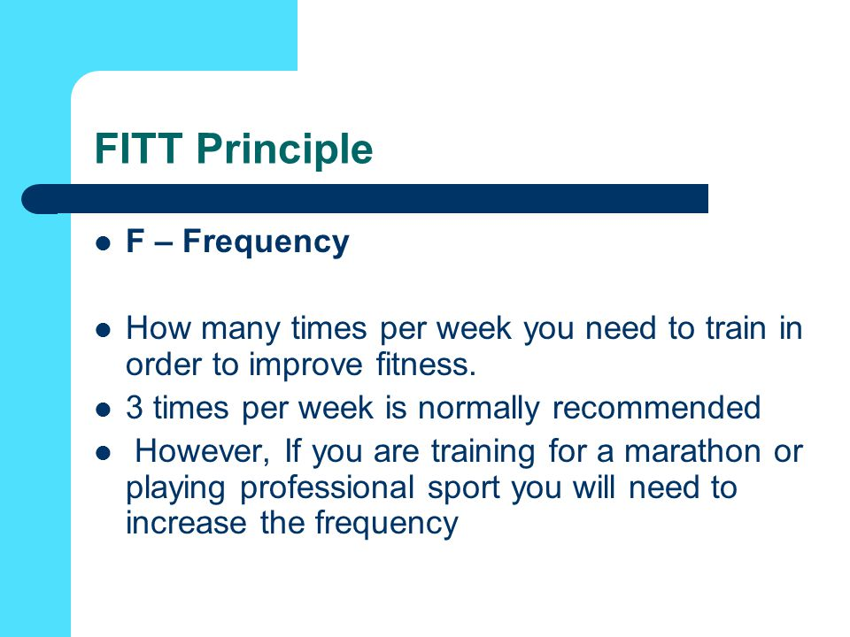 FITT Principle F – Frequency