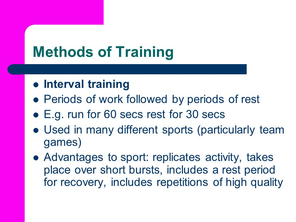 Methods of Training Interval training