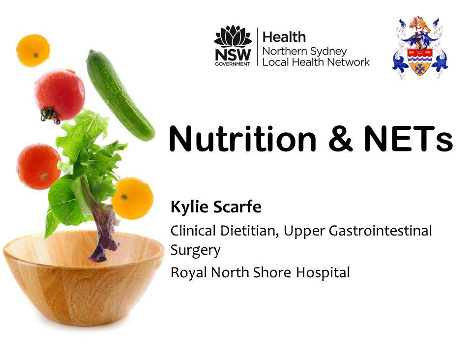 Nutrition & NETs Kylie Scarfe