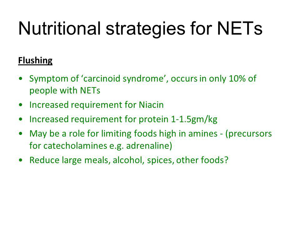 Nutritional strategies for NETs