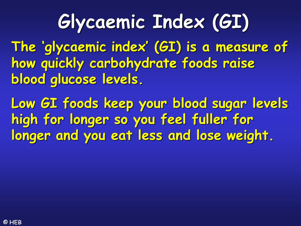 Glycaemic Index (GI) The 'glycaemic index' (GI) is a measure of how quickly carbohydrate foods raise blood glucose levels.