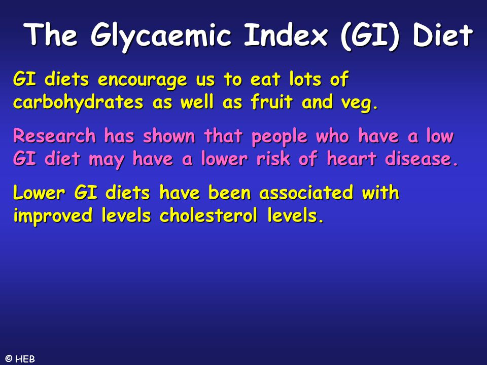 The Glycaemic Index (GI) Diet