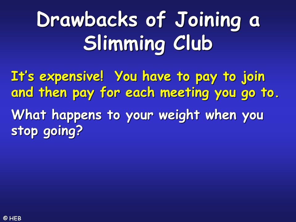 Drawbacks of Joining a Slimming Club