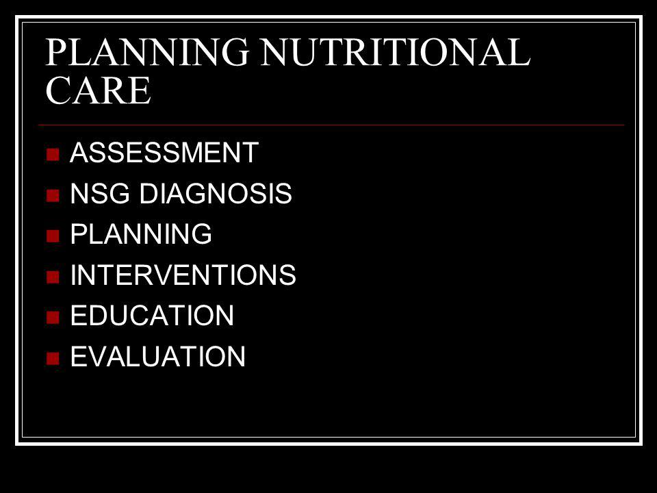 PLANNING NUTRITIONAL CARE