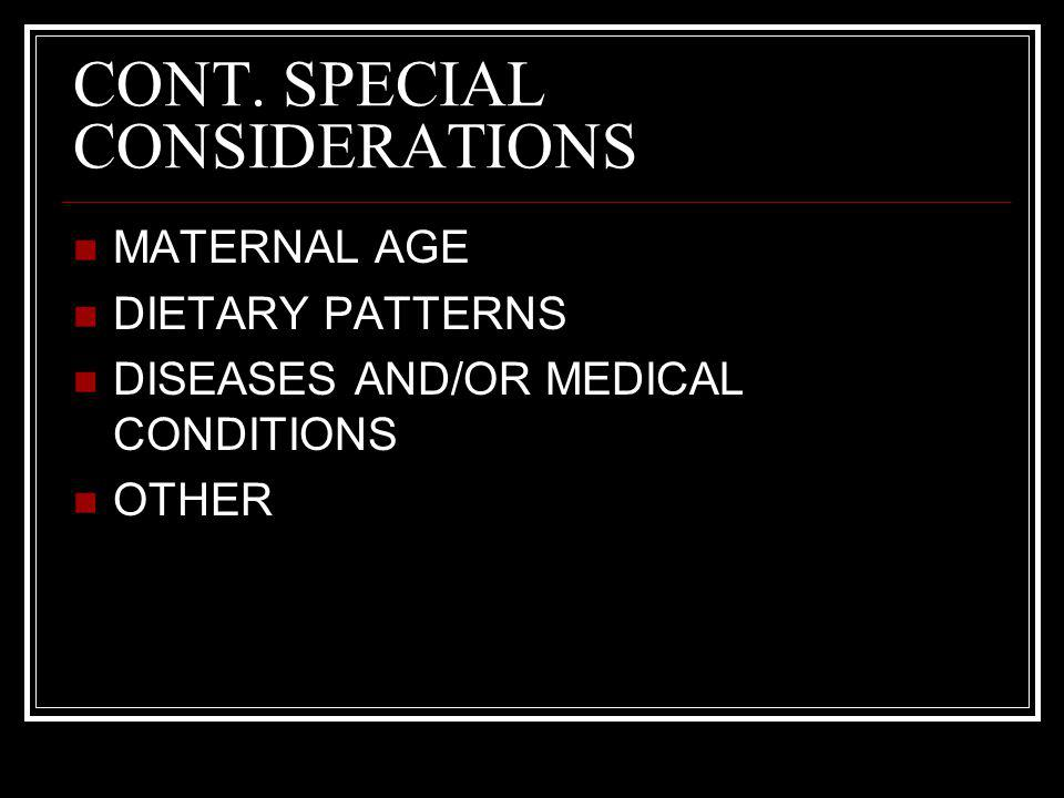 CONT. SPECIAL CONSIDERATIONS