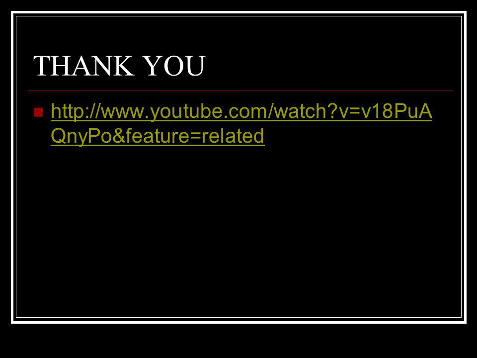 THANK YOU http://www.youtube.com/watch v=v18PuAQnyPo&feature=related