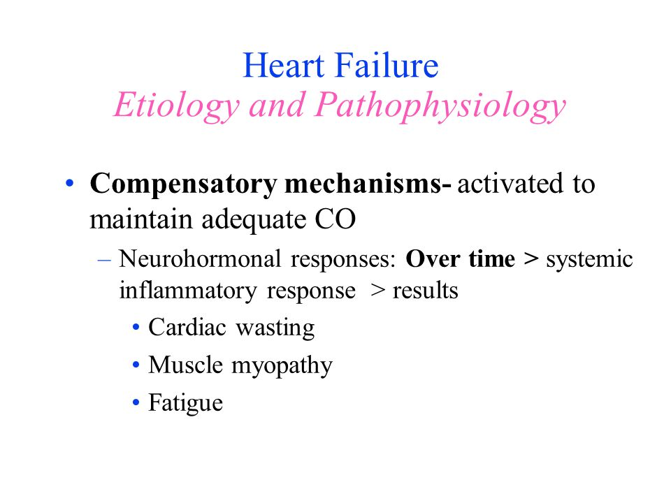Heart Failure Etiology and Pathophysiology