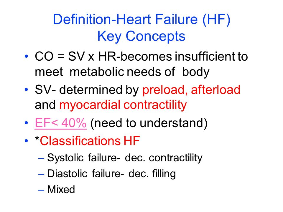 Definition-Heart Failure (HF) Key Concepts