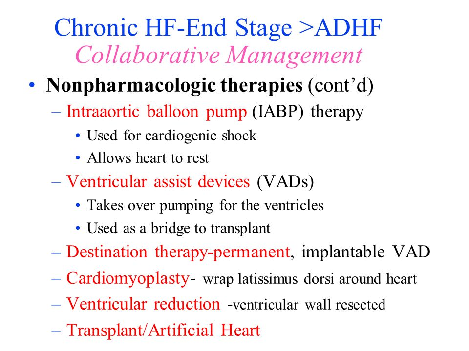 Chronic HF-End Stage >ADHF Collaborative Management